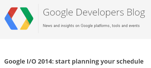 『Google I/O 2014』のイベント日程表が公開