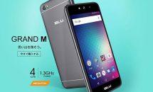 税込7980円の3Gスマホ『BLU GRAND M』日本上陸、スペック・発売日