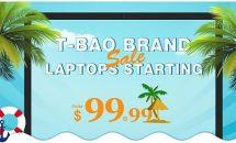 格安ノートパソコン「T-bao」ブランドセール、Geekbuyingで開催中/SSD増設や指紋センサーなど