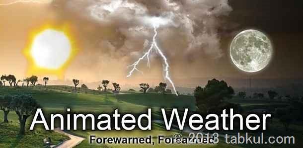 お天気ウィジェット「Animated Weather Widget, Clock」の試用レビュー