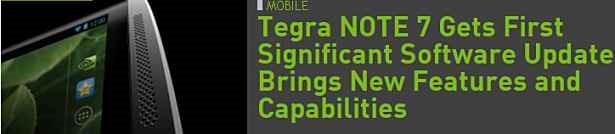 NVIDIA、『Tegra NOTE 7』のAndroid 4.3アップデート配信開始(ペンやカメラ機能が向上)