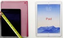 『iPad Pro/Air Plus』向けケース流出か、iPad Air 2 とサイズ比較する動画