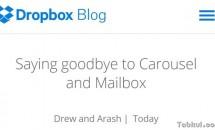 Dropbox、2016年3月までに「Mailbox」と「Carousel」のサービス終了を発表