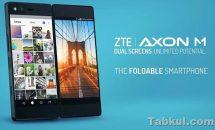 (速報)折り畳み2画面スマホ『ZTE AXON M』発表、スペック