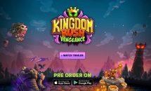 通常540円が220円に、名作・防衛ゲームの最新タイトル『Kingdom Rush Vengeance』などAndroidアプリ値下げセール 2020/1/1