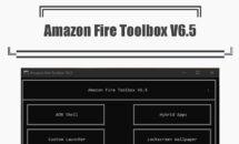 Amazon Fire Toolbox V6.5公開、mtk-su対応でFire HD 10の一時rootへ準備