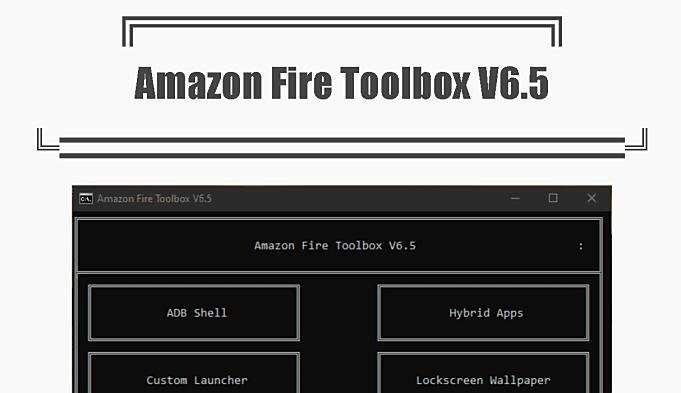 amazon-fire-toolbox-v6.5
