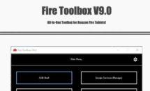 Fireタブレットの最新ハックツール、FireToolbox v9.0公開
